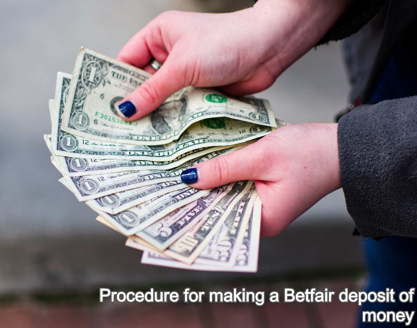 Procedure for making a Betfair deposit of money