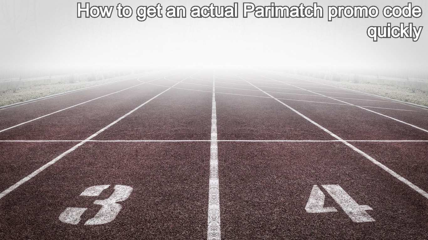 How to get an actual Parimatch promo code quickly