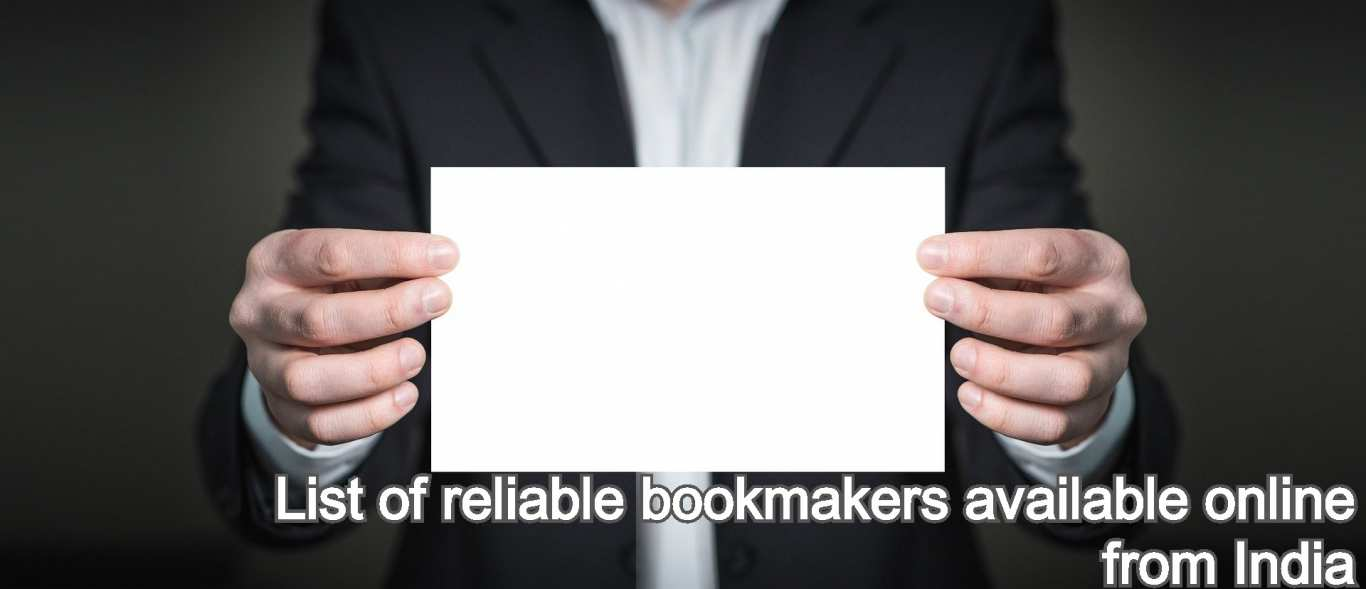 List of reliable bookmakers available online from India